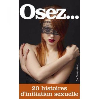 Osez... 20 Histoires...