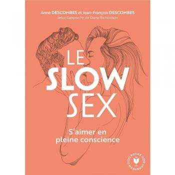 Le Slow Sex - S'aimer...